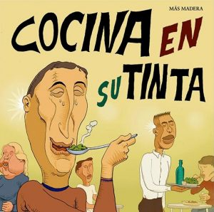 Cocina en su tinta, [Más Madera] @ Librería Cervantes | Oviedo | Principado de Asturias | España